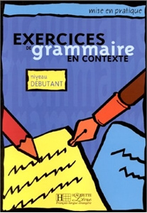 Picture of Exercices de grammaire en contexte - debutant